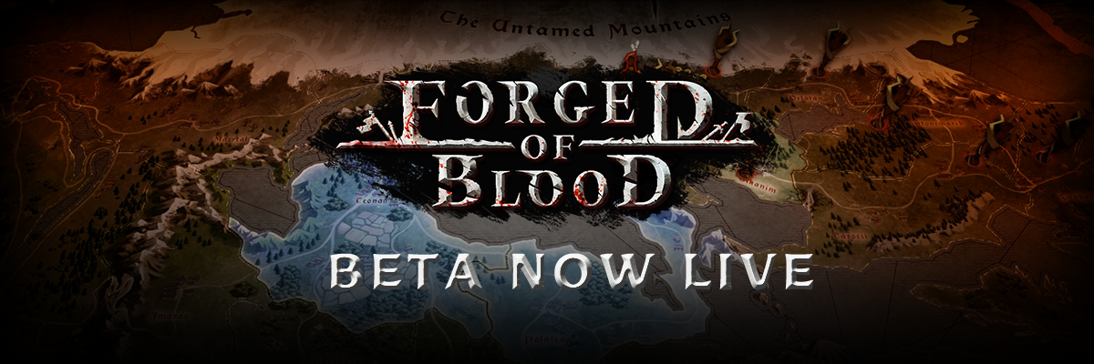 Forged of Blood beta is now live!